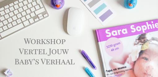 Workshop Vertel Jouw Baby's Verhaal (VJBV)